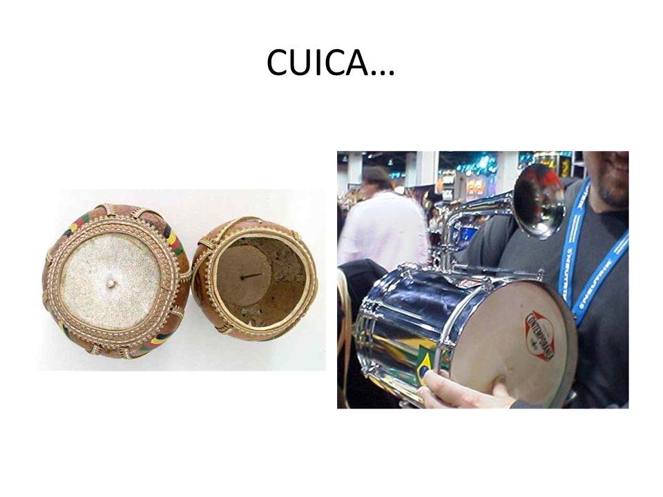 CUICA…