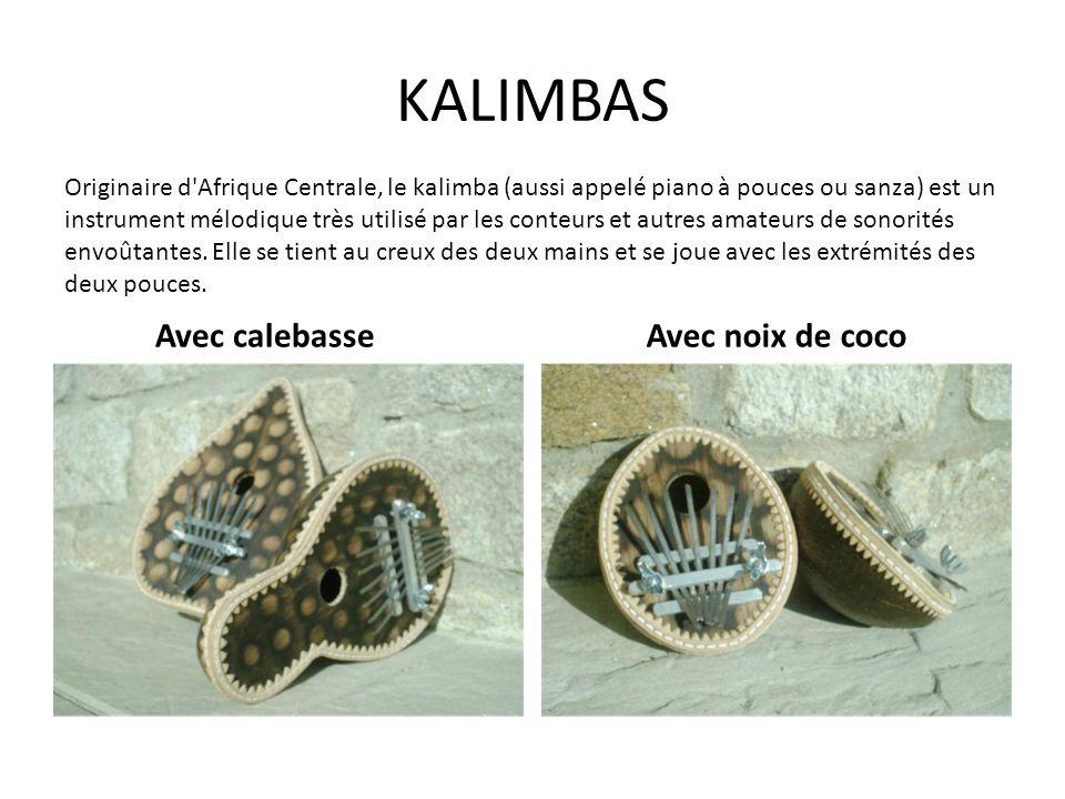 KALIMBAS Avec calebasse Avec noix de coco