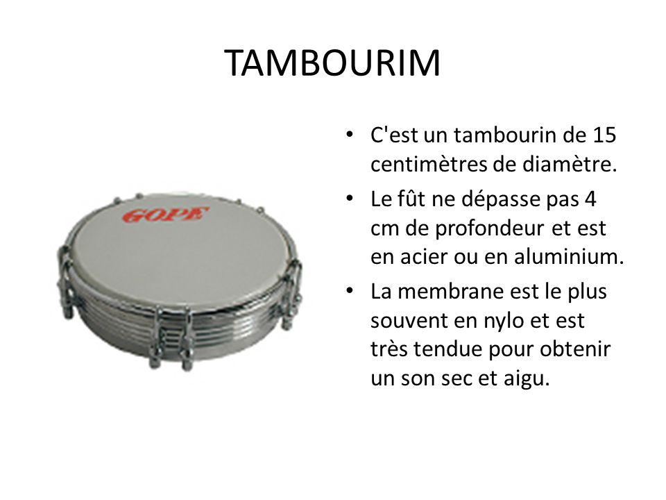 TAMBOURIM C est un tambourin de 15 centimètres de diamètre.