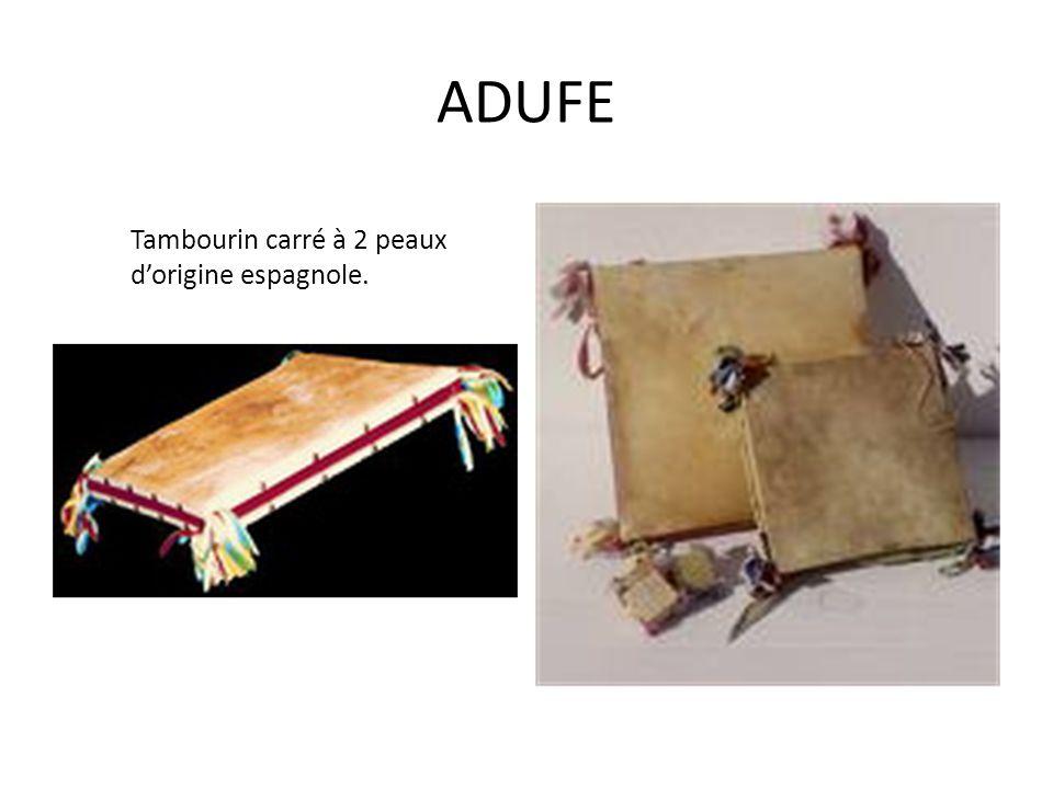 ADUFE Tambourin carré à 2 peaux d'origine espagnole.