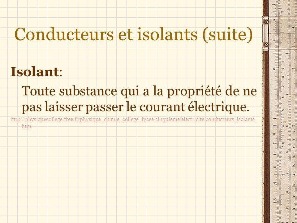 Conducteurs et isolants (suite)
