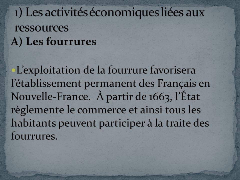 1) Les activités économiques liées aux ressources