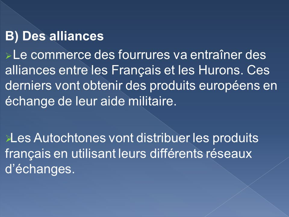 B) Des alliances