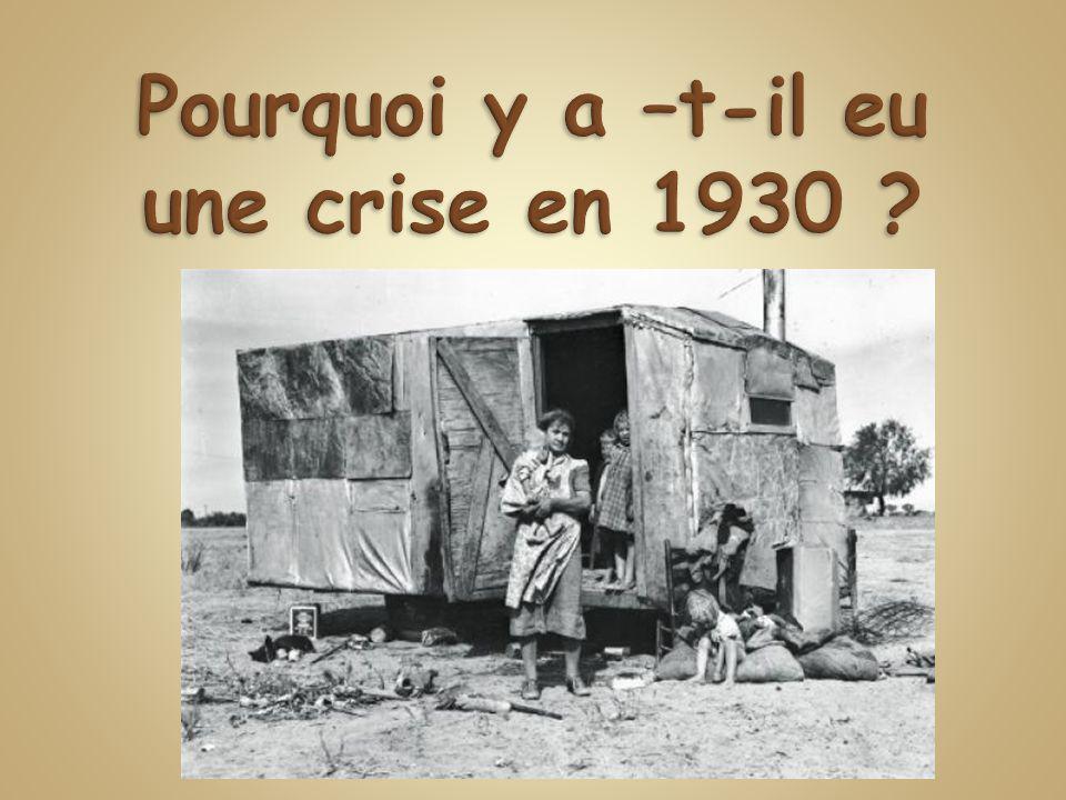 Pourquoi y a –t-il eu une crise en 1930