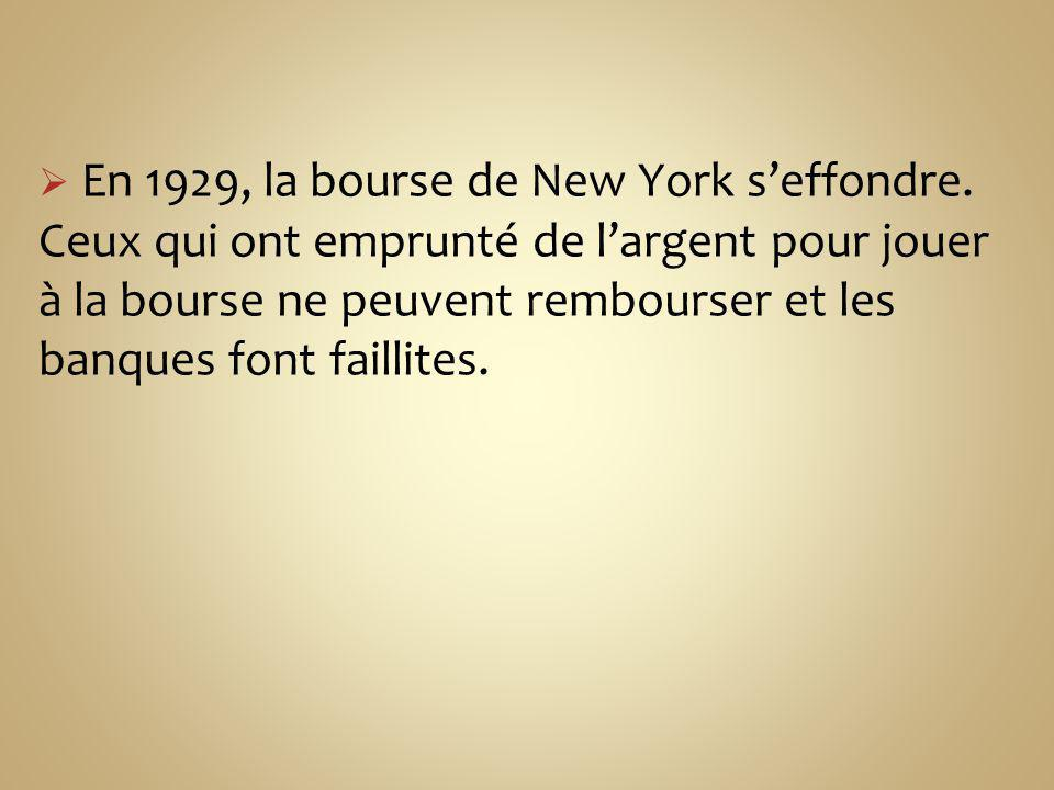 En 1929, la bourse de New York s'effondre