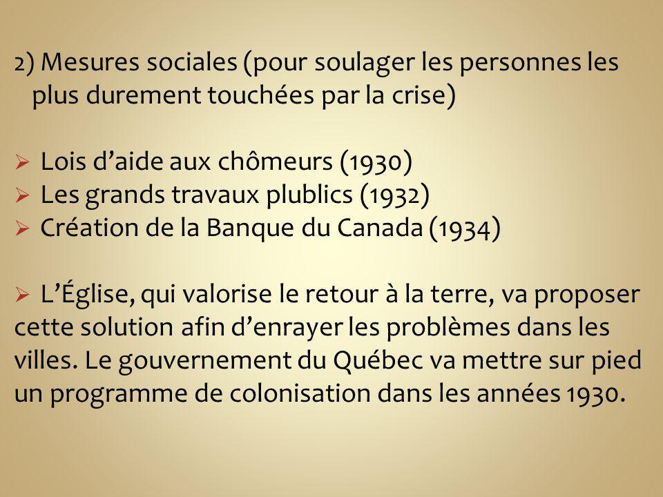 plus durement touchées par la crise) Lois d'aide aux chômeurs (1930)