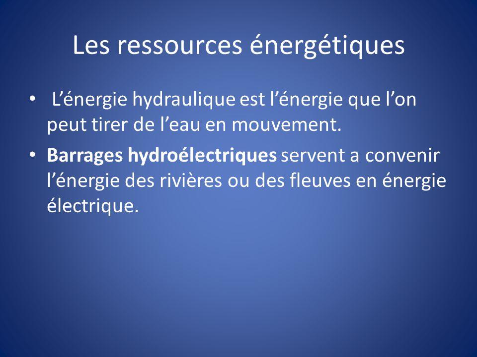 Les ressources énergétiques