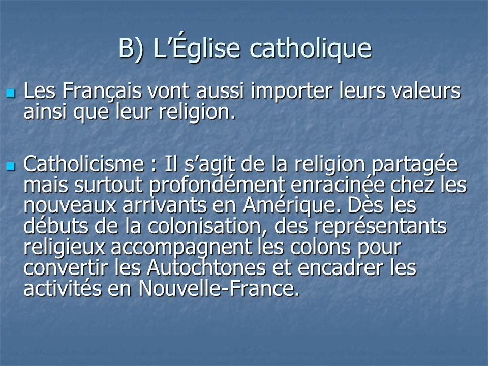 B) L'Église catholique