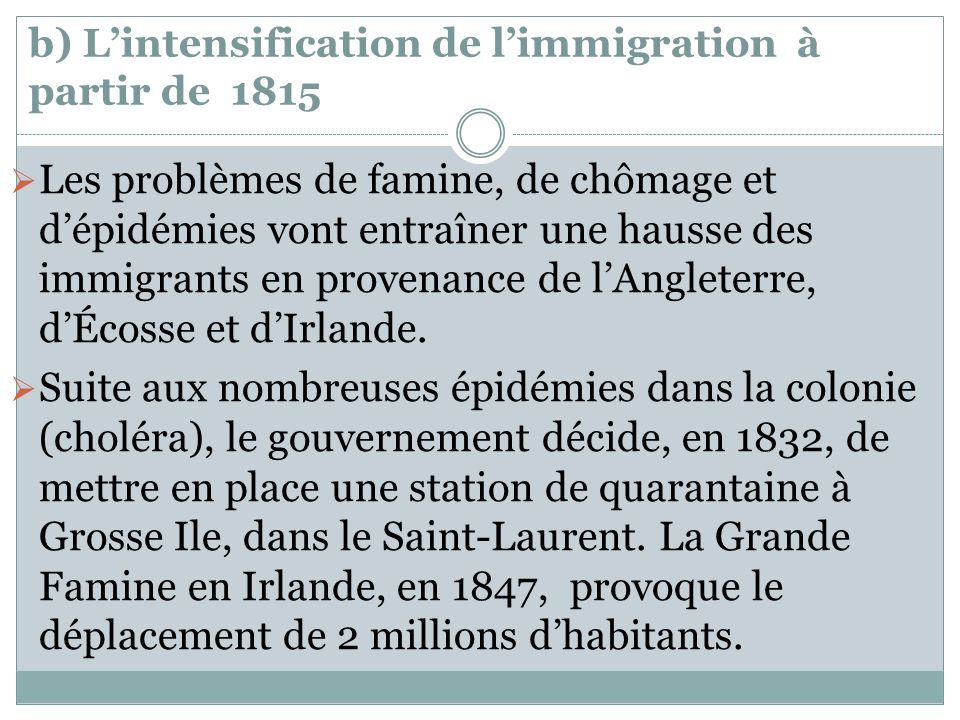 b) L'intensification de l'immigration à partir de 1815