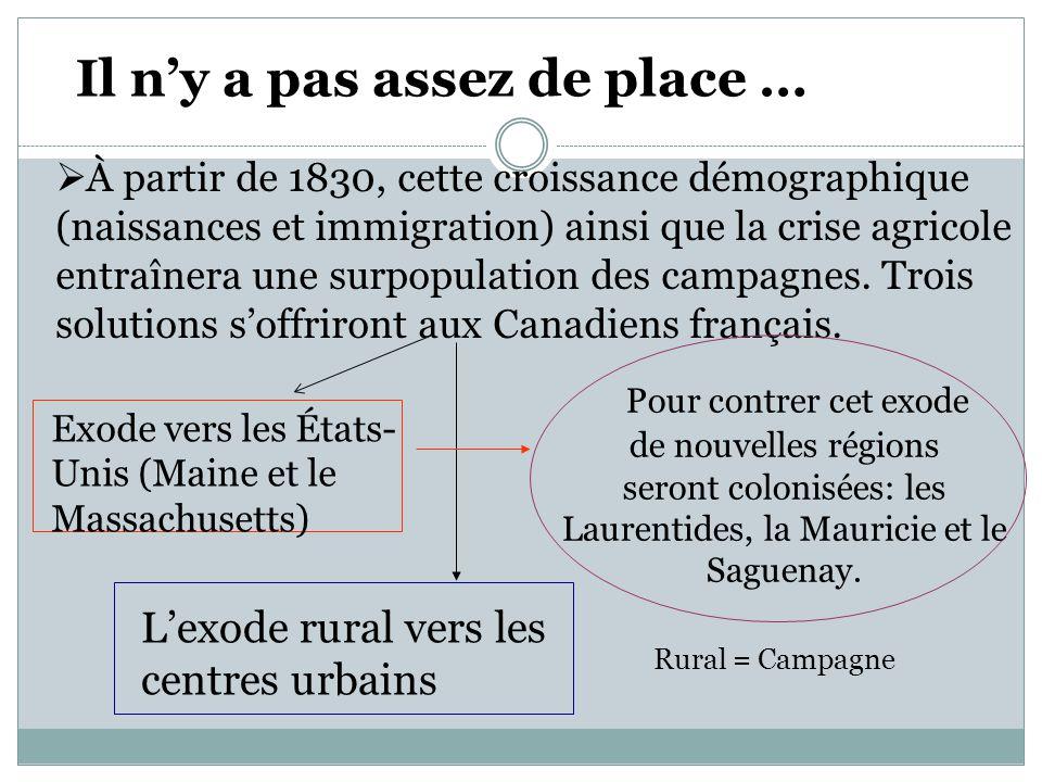 seront colonisées: les Laurentides, la Mauricie et le Saguenay.