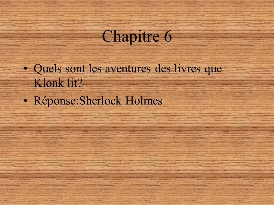 Chapitre 6 Quels sont les aventures des livres que Klonk lit