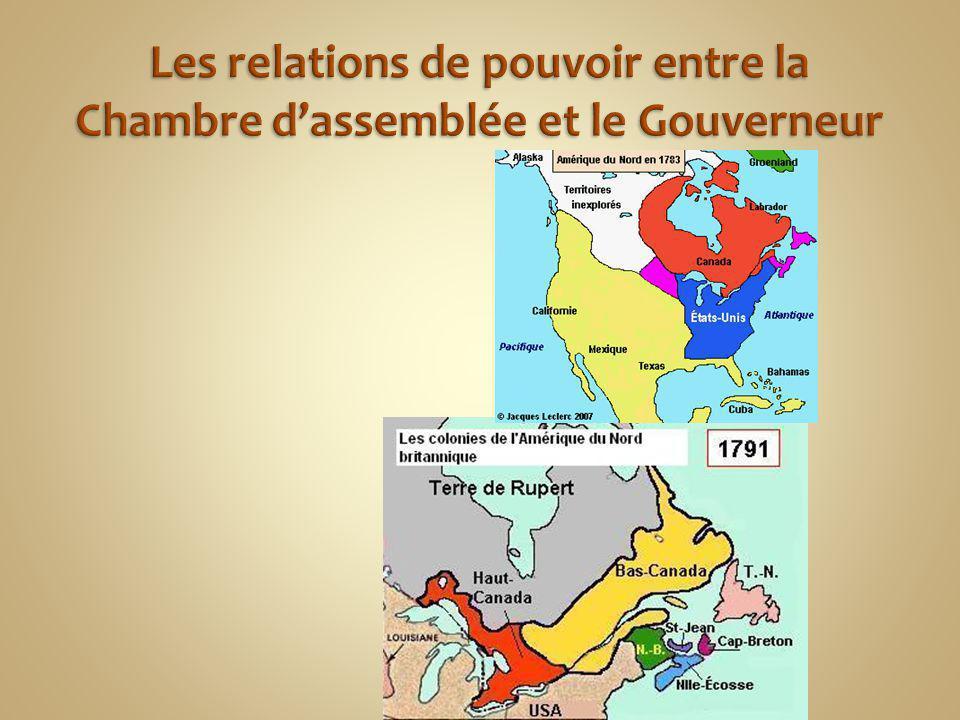 Les relations de pouvoir entre la Chambre d'assemblée et le Gouverneur