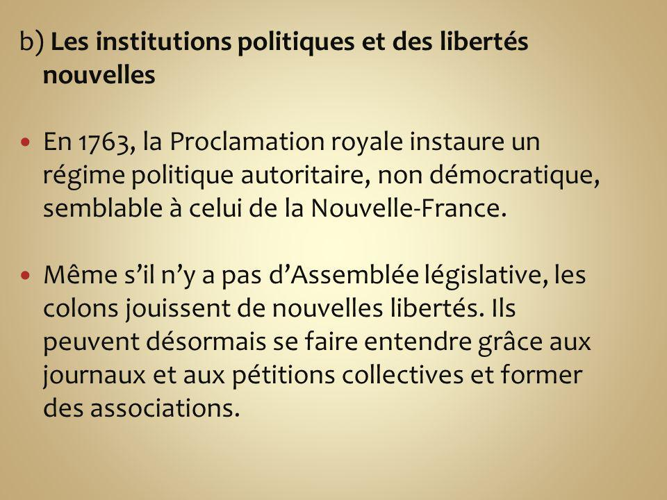b) Les institutions politiques et des libertés nouvelles
