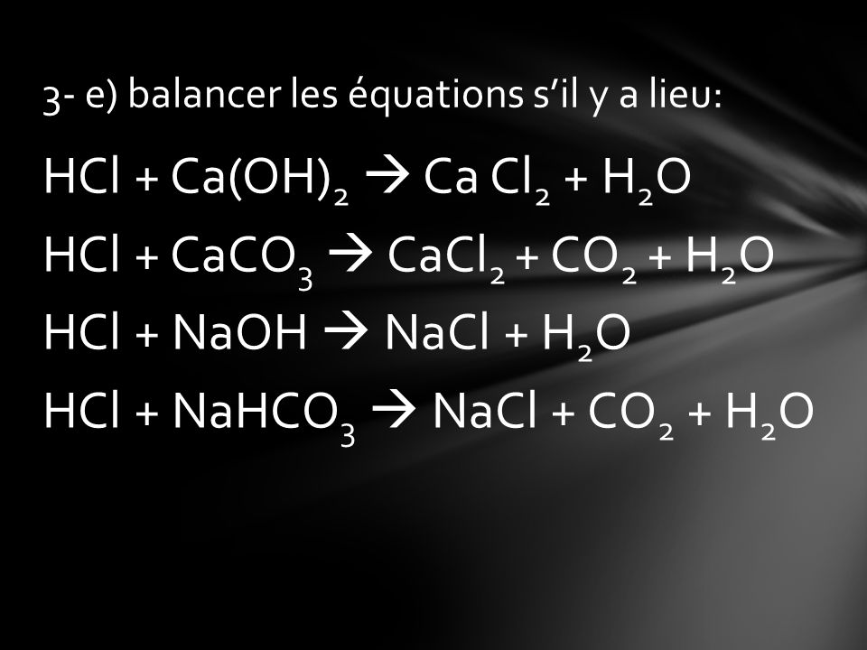 3- e) balancer les équations s'il y a lieu: