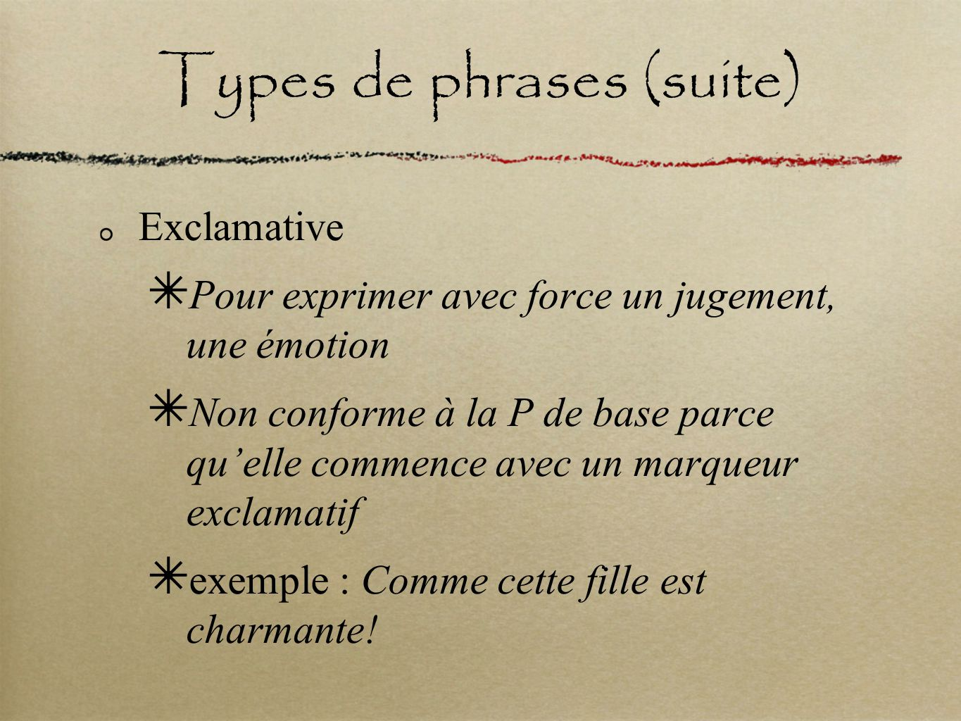 Types de phrases (suite)