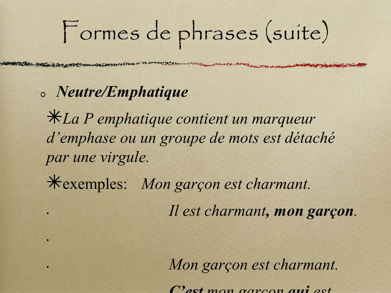Formes de phrases (suite)