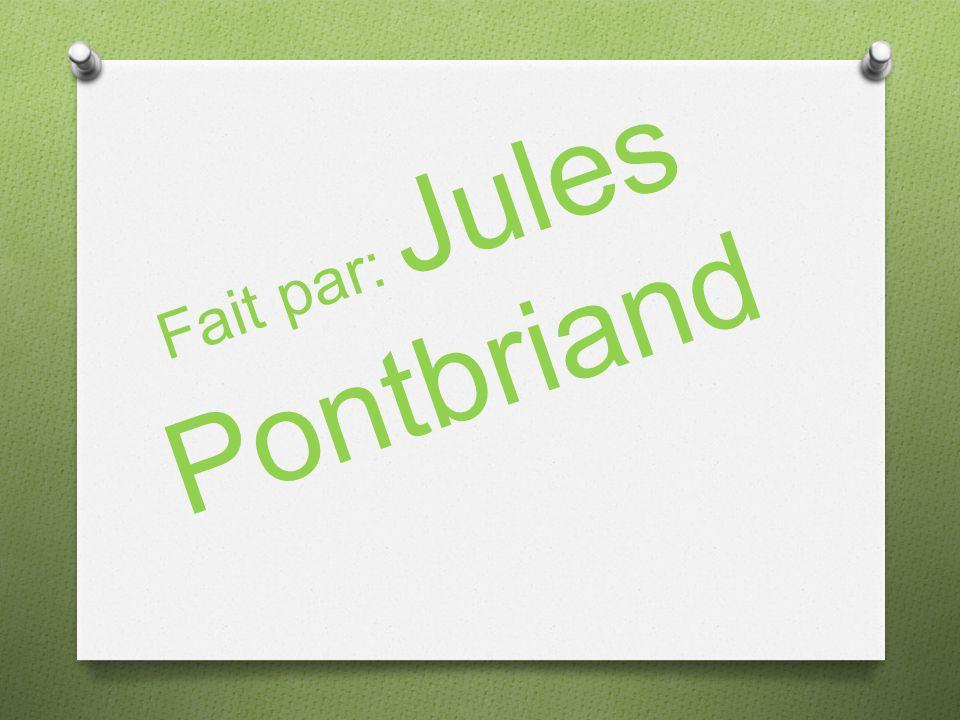 Fait par: Jules Pontbriand