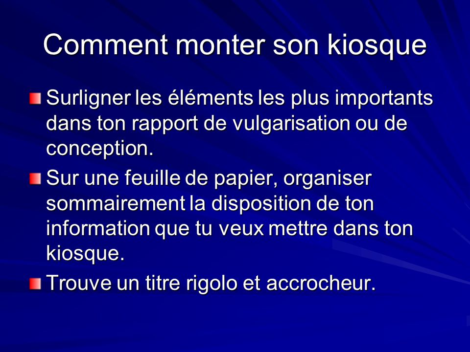 Comment monter son kiosque
