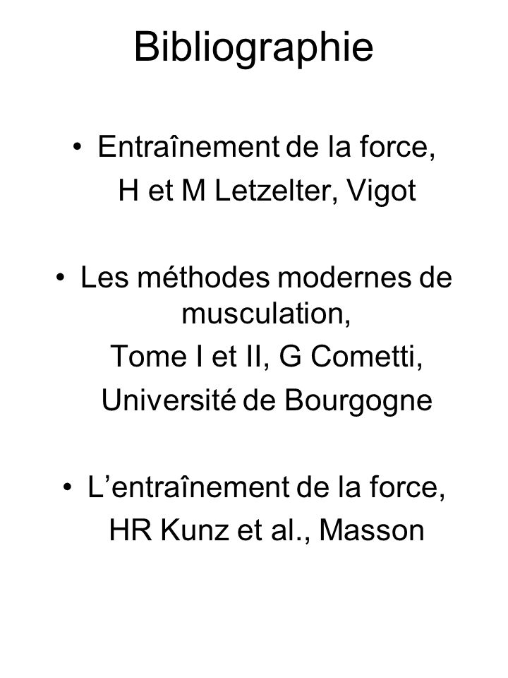 Bibliographie Entraînement de la force, H et M Letzelter, Vigot