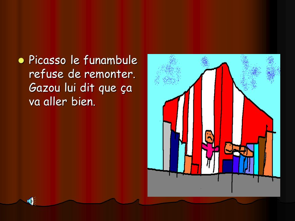 Picasso le funambule refuse de remonter
