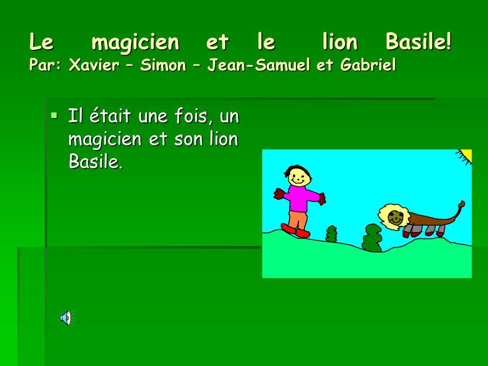 Le magicien et le lion Basile