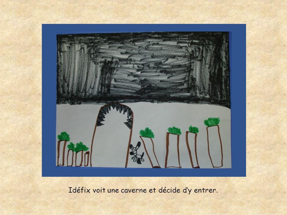 Idéfix voit une caverne et décide d'y entrer.