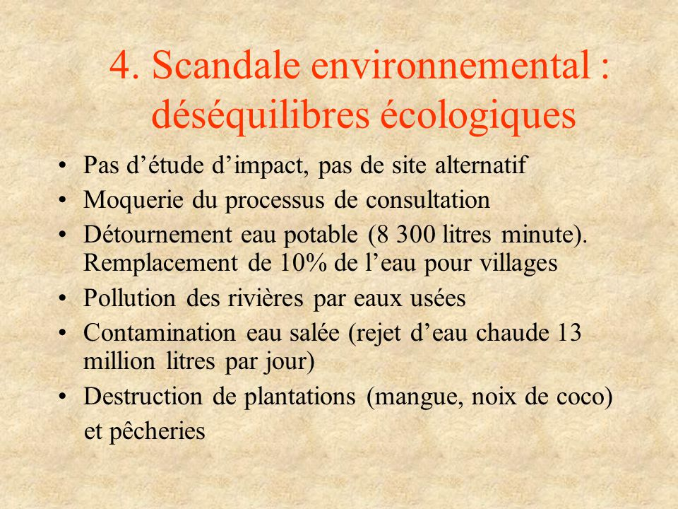 4. Scandale environnemental : déséquilibres écologiques