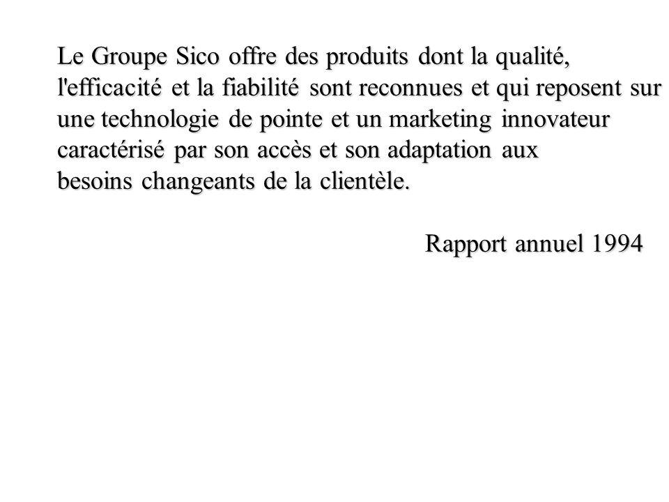 Le Groupe Sico offre des produits dont la qualité,