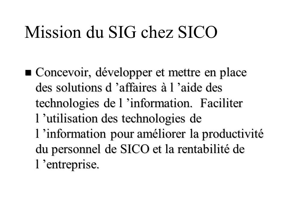 Mission du SIG chez SICO