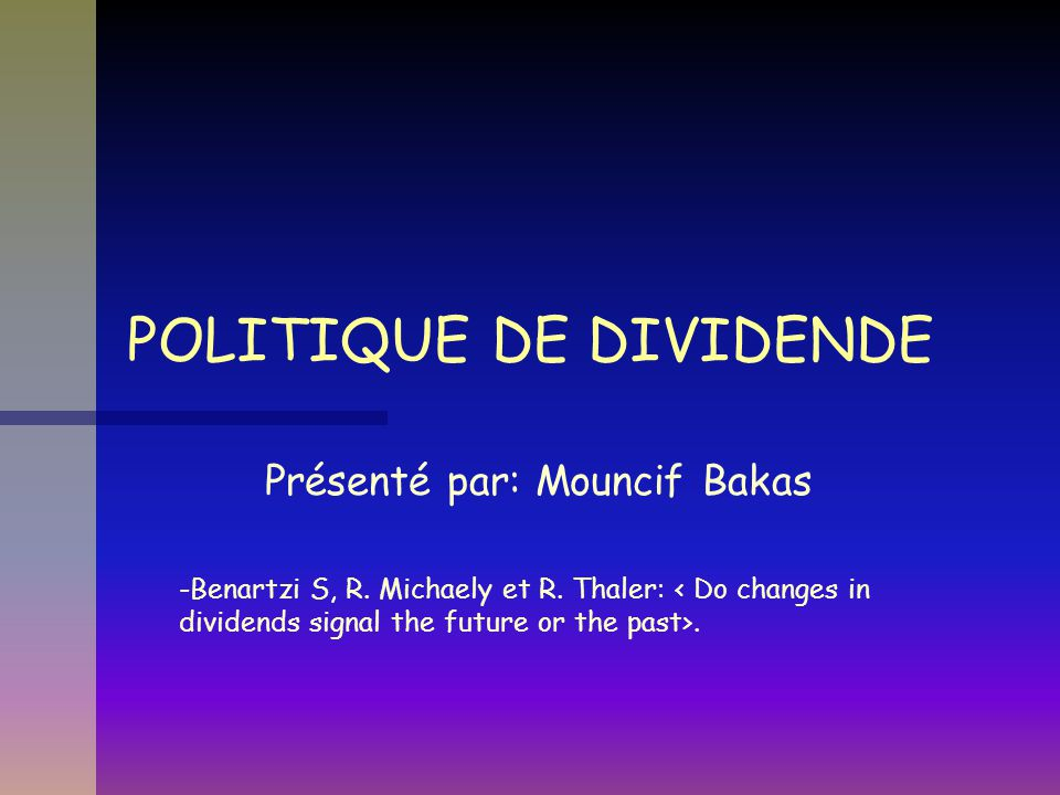 POLITIQUE DE DIVIDENDE