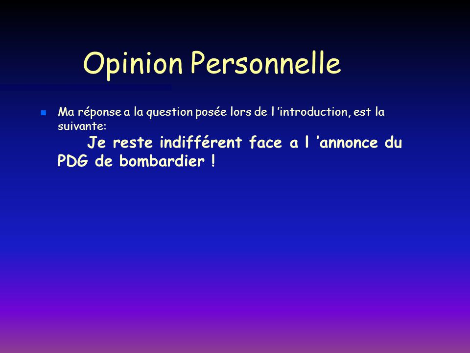 Opinion Personnelle
