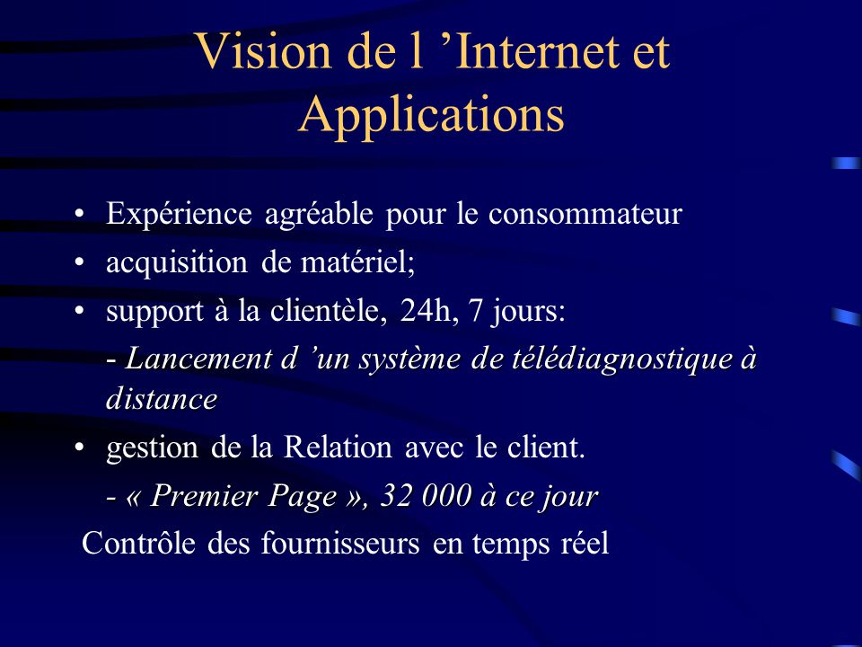 Vision de l 'Internet et Applications