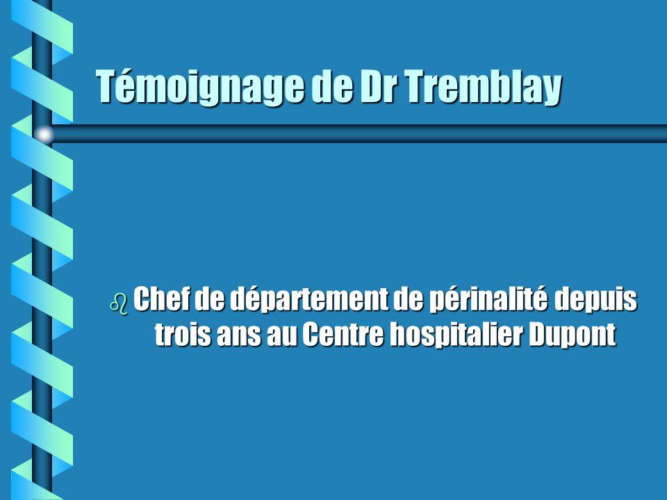 Témoignage de Dr Tremblay