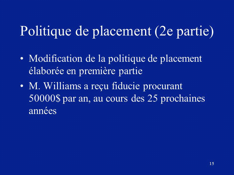 Politique de placement (2e partie)