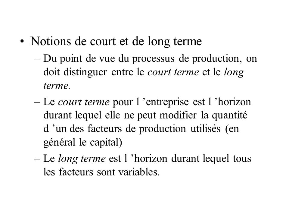 Notions de court et de long terme