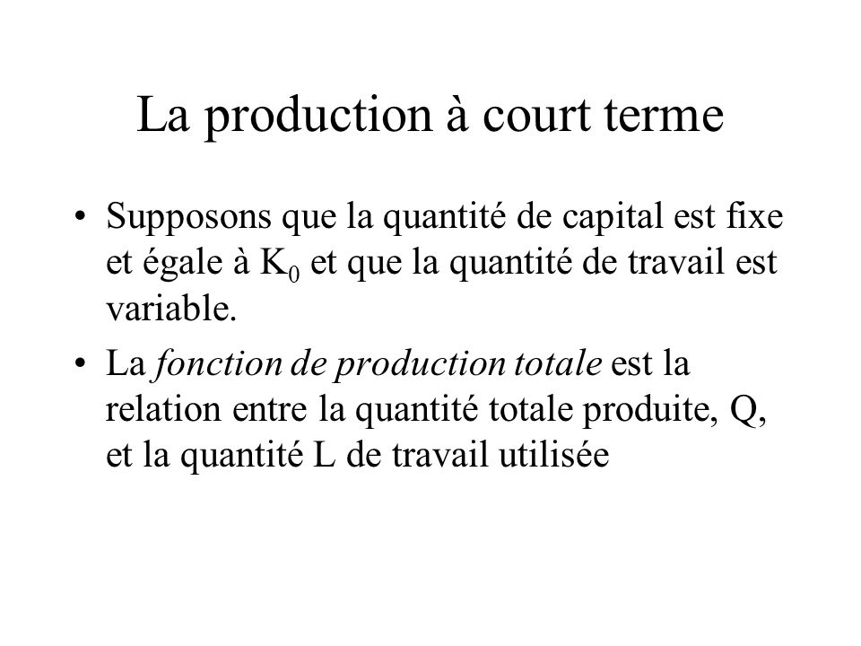 La production à court terme