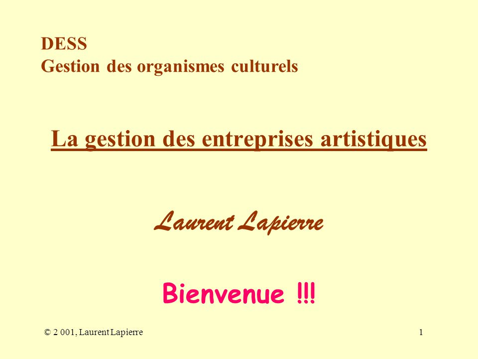 La gestion des entreprises artistiques