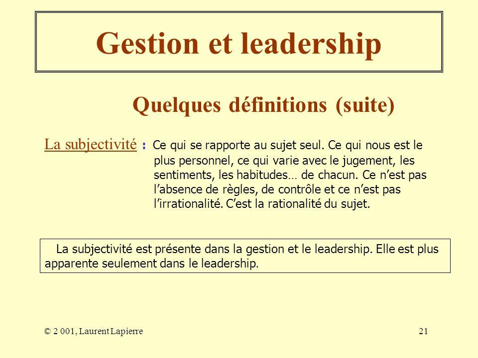 Gestion et leadership Quelques définitions (suite)