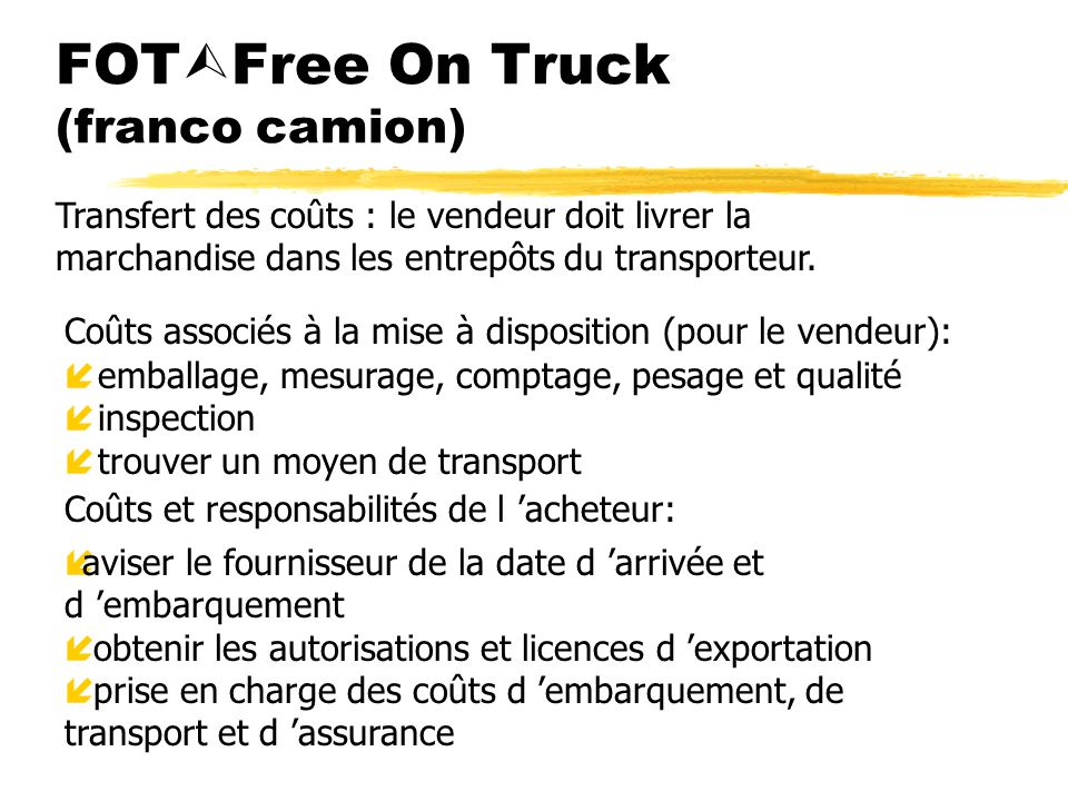 FOTFree On Truck (franco camion)