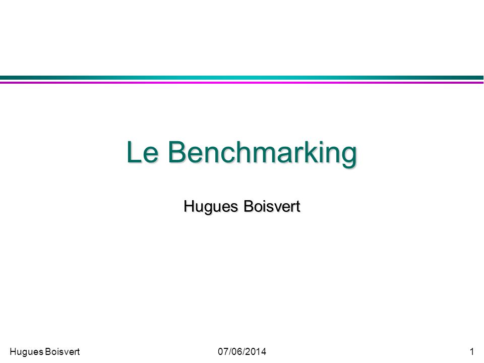 Le Benchmarking Hugues Boisvert