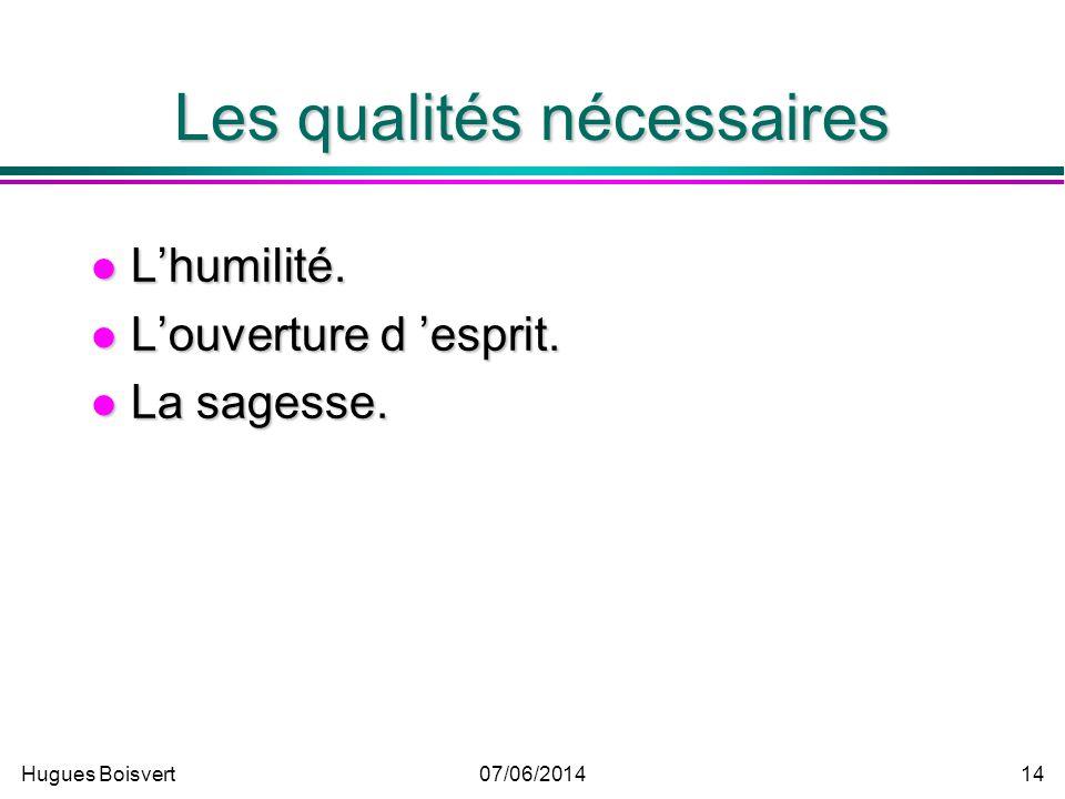 Les qualités nécessaires