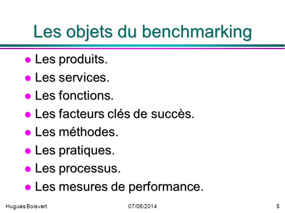 Les objets du benchmarking