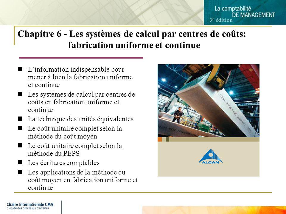 Chapitre 6 - Les systèmes de calcul par centres de coûts: fabrication uniforme et continue