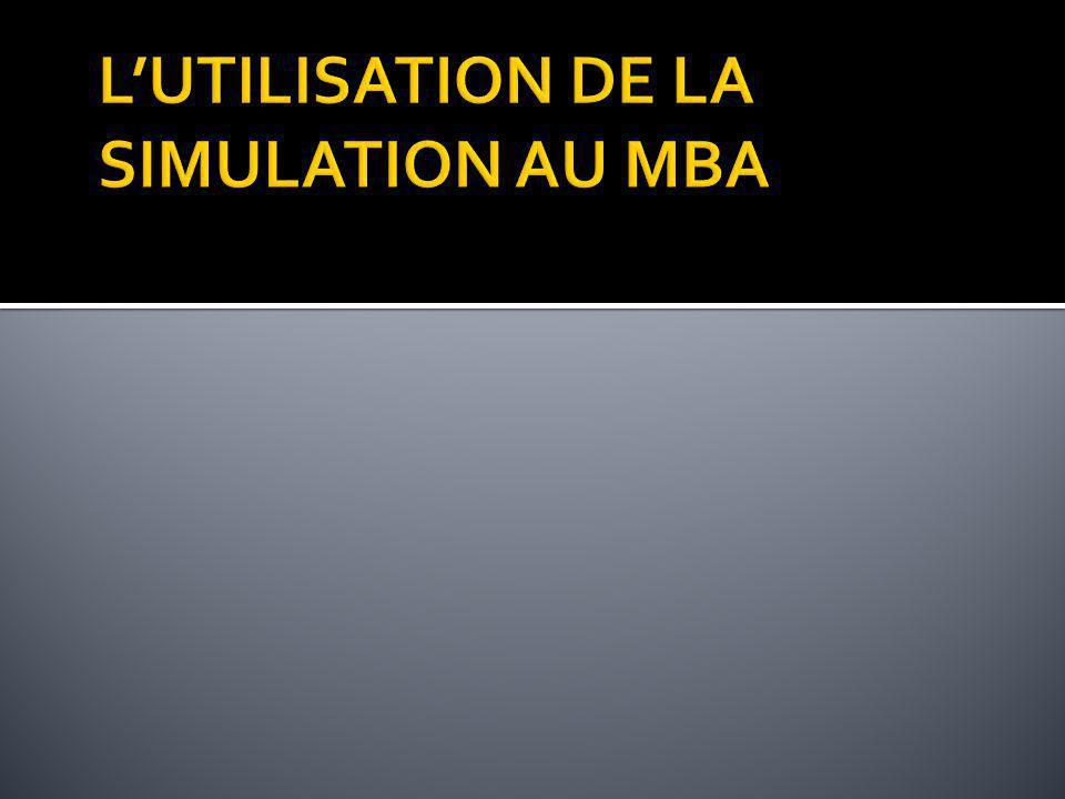 L'UTILISATION DE LA SIMULATION AU MBA