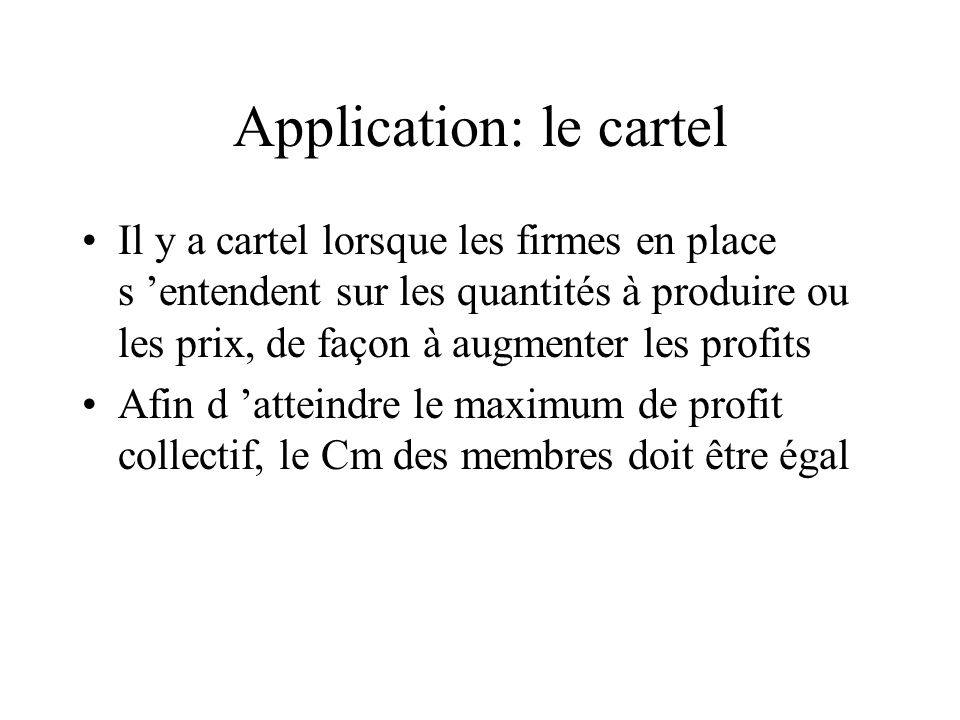 Application: le cartel