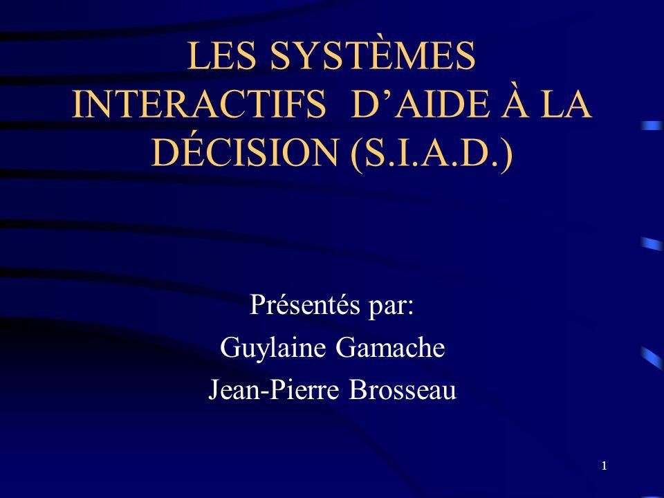 LES SYSTÈMES INTERACTIFS D'AIDE À LA DÉCISION (S.I.A.D.)