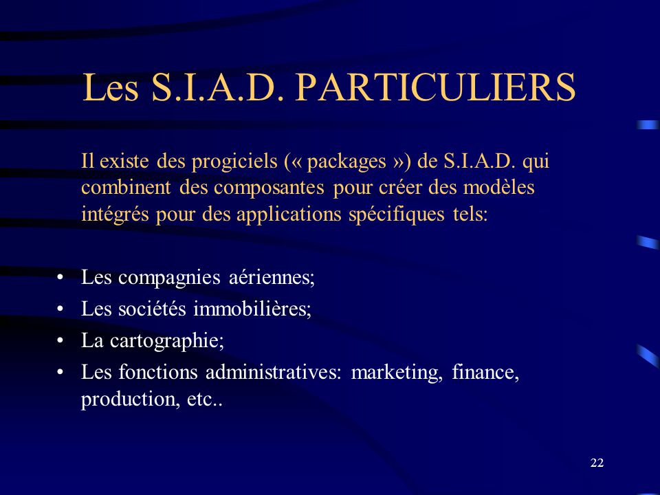 Les S.I.A.D. PARTICULIERS