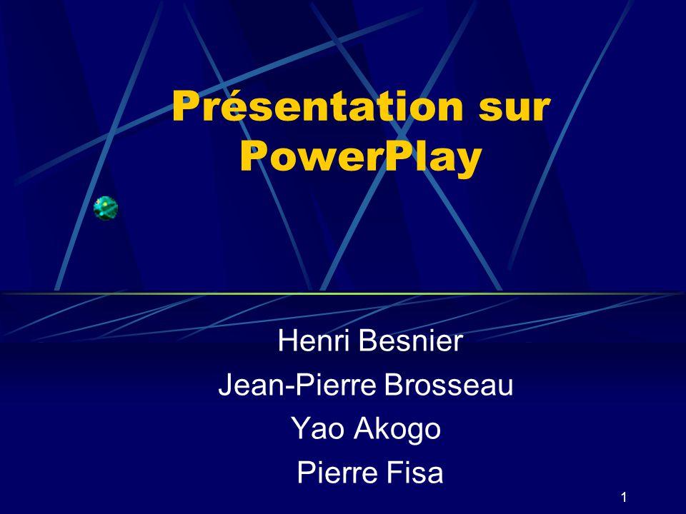 Présentation sur PowerPlay