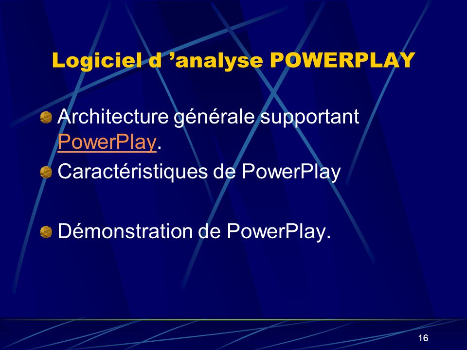 Logiciel d 'analyse POWERPLAY