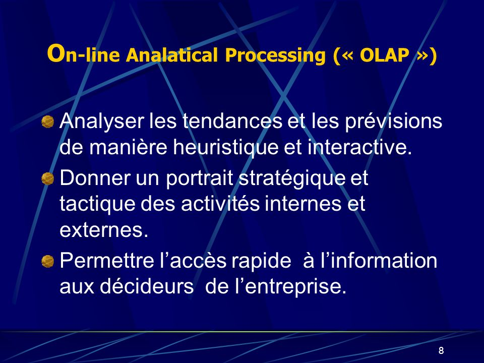 On-line Analatical Processing (« OLAP »)